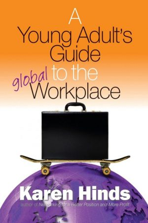 A Young Adult's Guide to the Global Workplace cover art